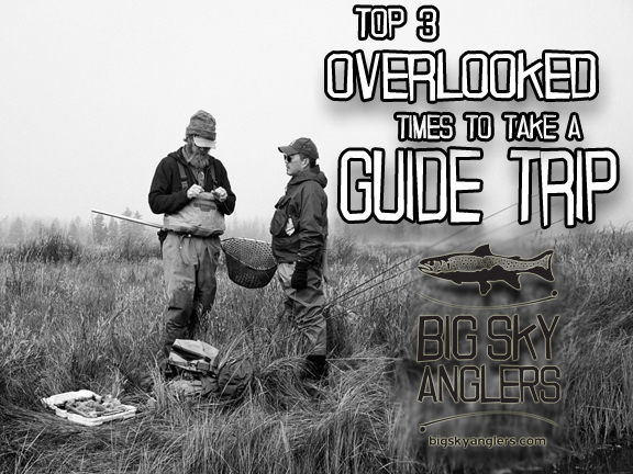 Top 3 Overlooked Times to Take a Guide Trip in Yellowstone Country