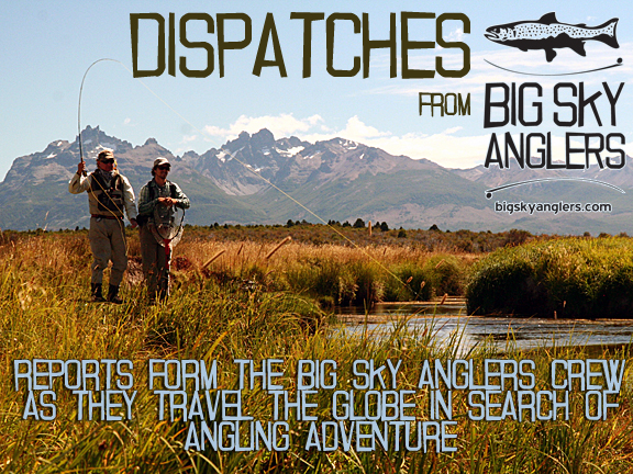 Dispatches Volume 1:  Fly Fishing in Chile with Jonathan Heames