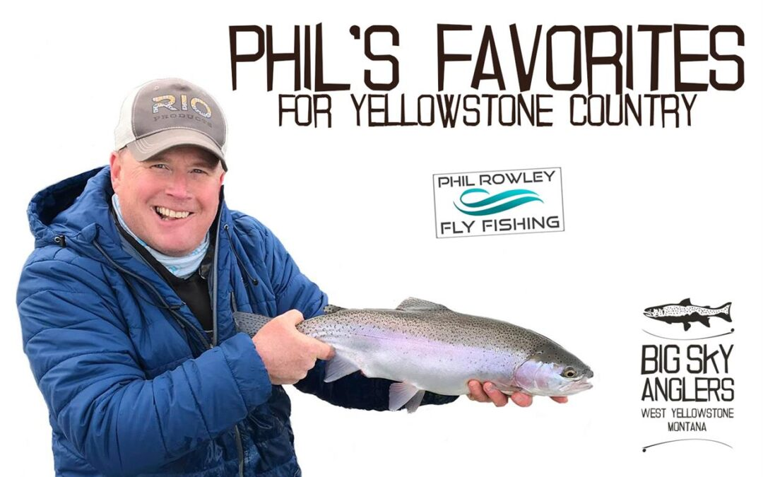 Phil's Favorites for Yellowstone Country