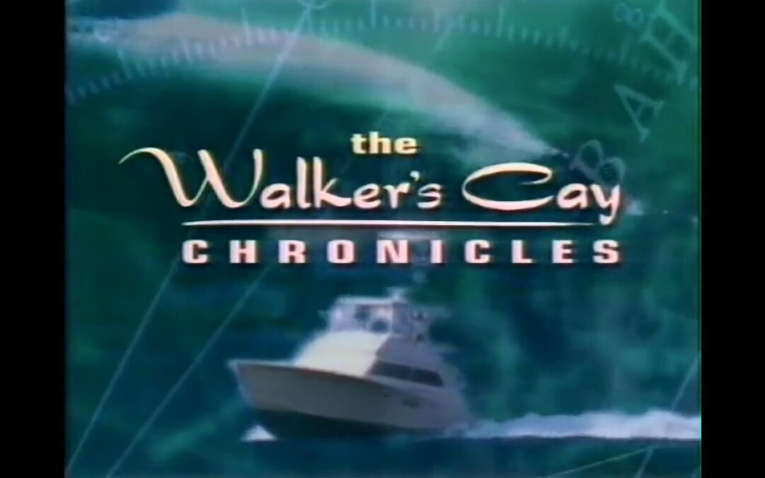 Remembering the Walker's Cay Chronicles