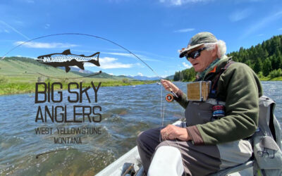 Big Sky Anglers Weekly Fishing Report 7/9/2020